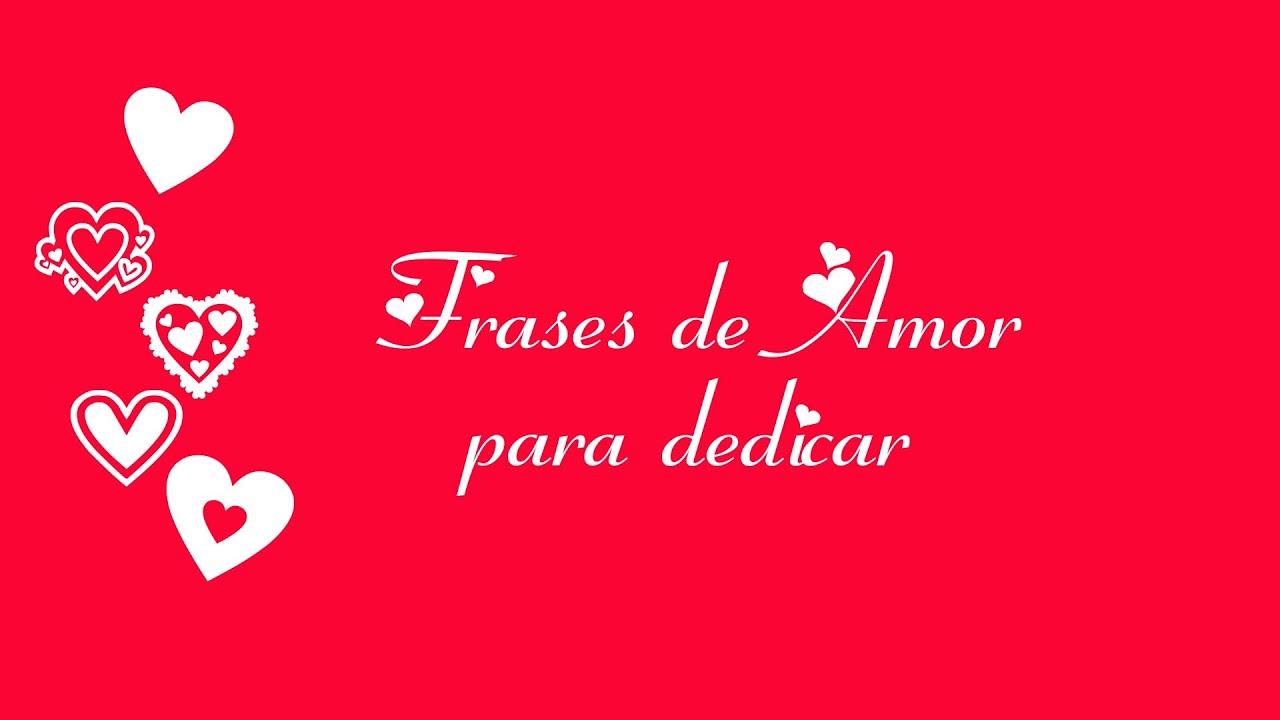 70 Frases De Amor Memorables: Frases En Lat N De Amor Frases De Amor Para Dedicar Youtube