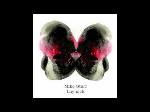 Mike Starr - Layback ft Nanet Jackson (Mario Aureo Remix)