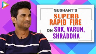 """Shah Rukh Khan - How To Be Passionate?"": Sushant Singh Rajput 