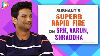 """Shah Rukh Khan - How To Be Passionate?"": Sushant Singh Rajput   Rapid Fire   Chhichhore"