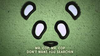 Giant Panda Guerilla Dub Squad - Mr. Cop