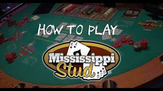 How to play Mississippi Stud