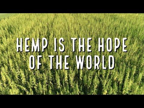 Hemp Is The Hope Of The World