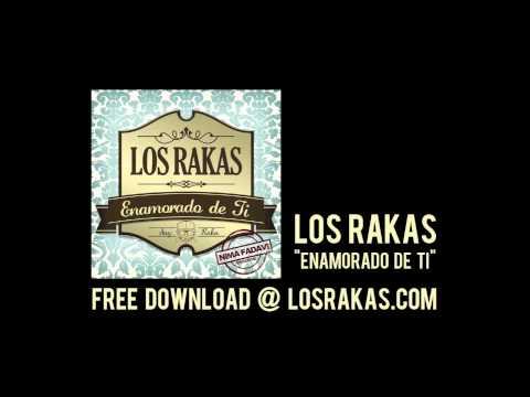 Los Rakas - Enamorado De Ti (Latin Remix of Lil Wayne's 'How To Love')