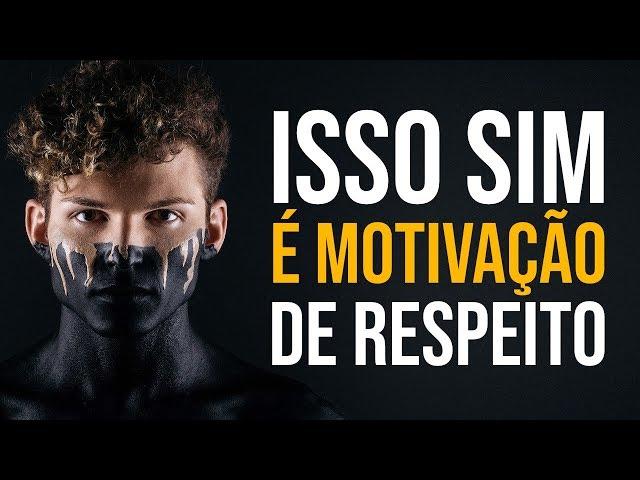 ISSO É UM VÍDEO MOTIVACIONAL DE RESPEITO (Motivação)