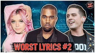 7 of the WORST Cringe Inducing Lyrics of All Time #2