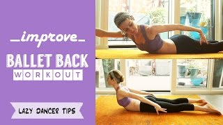 Ballet Back Workout - How To Improve your Arabesque | Lazy Dancer Tips