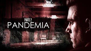 Pandemia / Parte 2 / Historia Original
