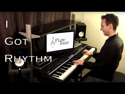 I Got Rhythm! - Crazy Stride Piano Arrangement by Jonny May