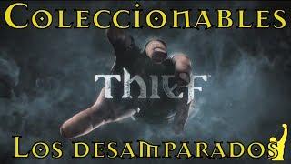 Thief - Todos los Coleccionables | Capitulo 5: Los desamparados | (Lo tuyo es mio)