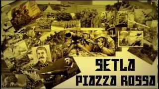 SETLA-PIAZZA ROSSA