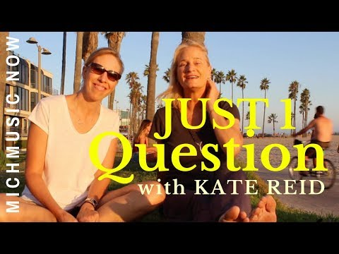 Just One Question: Kate Reid  MichMusic Now