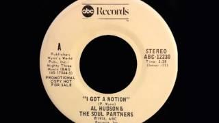 Al Hudson & the Soul Partners - I got a notion