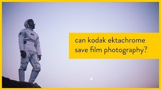 Can Kodak Ektachrome Save Film Photography?