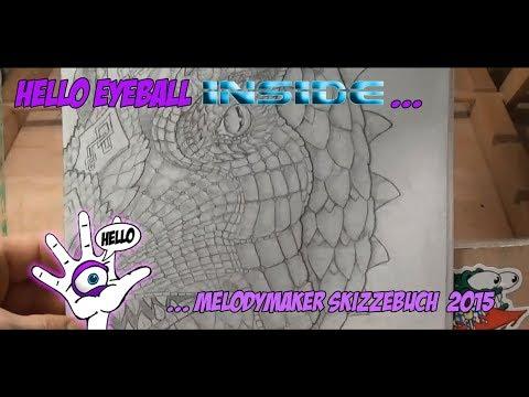 Hello Eyeball Inside ... Melodymaker Skizzenblock 2015