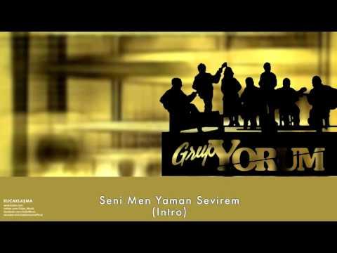 Grup Yorum - Seni Men Yaman Sevirem (Intro) [ Kucaklaşma © 1999 Kalan Müzik ]