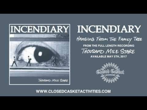 Incendiary - Hanging From The Family Tree