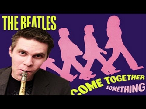 The Beatles - Alto Saxophone - Come Together - BriansThing
