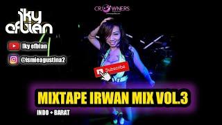 Download MIXTAPE IRWAN MIX 2020 VOL.3