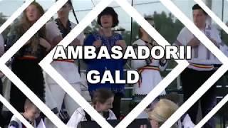 AMBASADORII GALDEI- RECITAL GALDA DE JOS