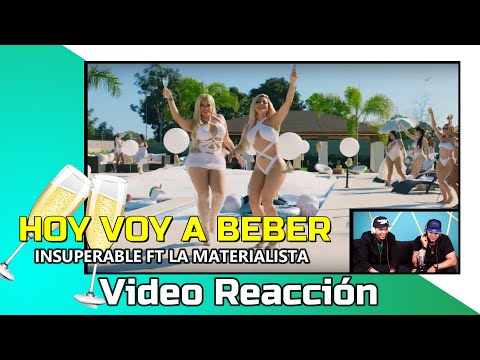 LA INSUPERABLE FT LA  MATERIALISTA (VOY A BEBER) VÍDEO REACCIÓN SIN CONTROL