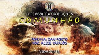 Comunhão | VideoArte - Hiperbólica Produções