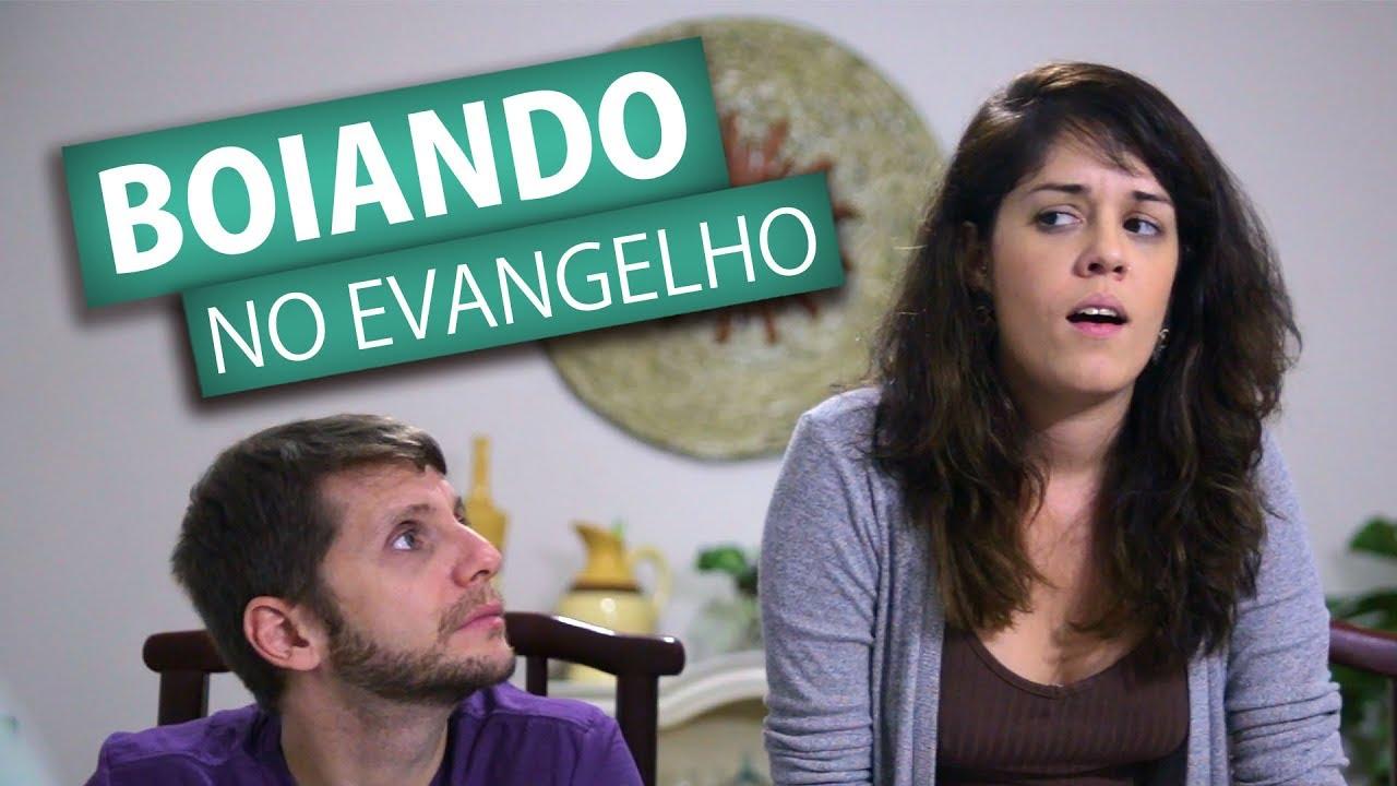 BOIANDO NO EVANGELHO
