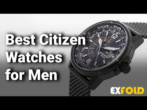 Best Citizen Watches For Men: Complete List With Features & Details - 2019