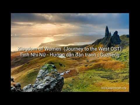 Kingdom of Women (Journey to the West OST) - Tình Nhi Nữ - Hướng dẫn đàn tranh | Guzheng cover