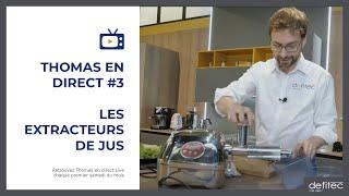 Thomas en Direct #3 - Les extracteurs de jus pour des recettes de jus de légumes rapide et facile