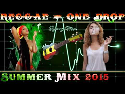 Reggae Conscious & One Drop Summer Mix 2015 [Morgan Heritage,Luciano,Richie Spice, Lutan Fyah,++