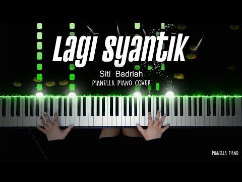 Siti Badriah - Lagi Syantik | Piano Cover By Pianella Piano
