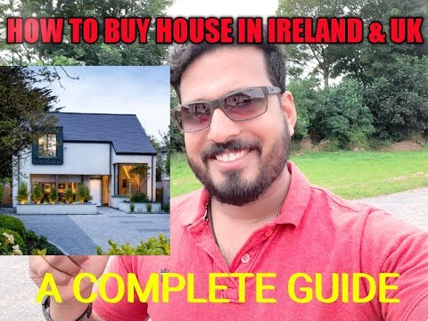 DONT BUY A HOUSE IN IRELAND & UK WITHOUT WATCHING THIS - A COMPLETE GUIDE