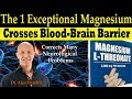 The 1 Exceptional Magnesium that Corrects Many Neurological Problems - Dr Alan Mandell, DC