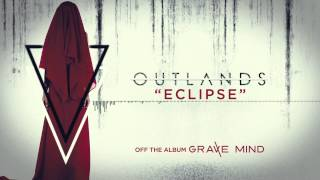 Watch Outlands Eclipse video