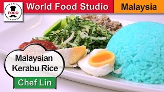 Malaysian Blue Color Rice With Roasted Fish - Nasi Kerabu - Chef Lin - World Food Studio
