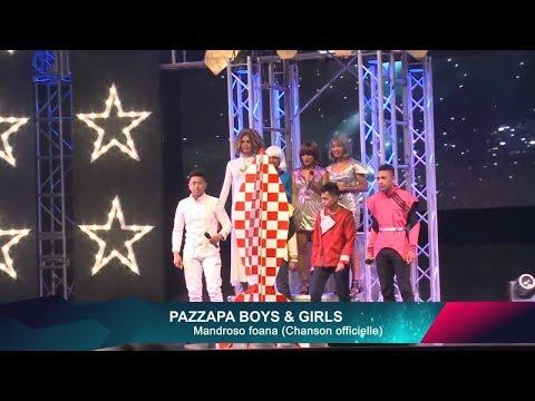 Pazzapa Boys & Girls - Mandroso foana (Chanson officielle Pazzapa 2017)
