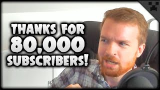 We Hit 80,000 Subscribers! THANK YOU, Moving & More!