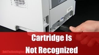 Cartridge Is Not Recognized - Solution!