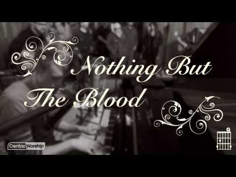 """""""Nothing But The Blood"""" Lyric Video"""