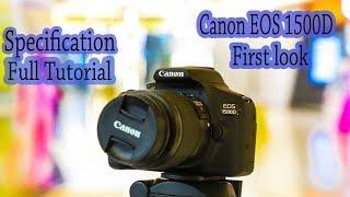 CANON EOS 1500D FIRST LOOK ||EOS 1500D