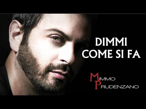 Mimmo Prudenzano - Dimmi come si fa (Lyrics) - Italian Music 2016, Pop, Rock