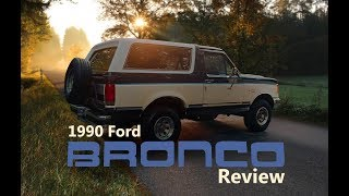 1990 Ford Bronco Review - Garbage or Great?