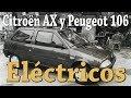 Citroën Ax Y Peugeot 106 Eléctricos