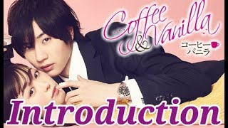 Coffee & Vanilla Introduction/July 2019 J-Drama