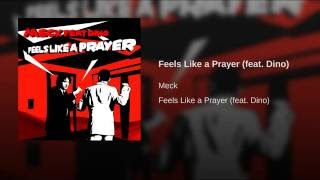 Feels Like A Prayer Original Mix