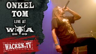 Onkel Tom - Auf nach Wacken - Live at Wacken Open Air 2009