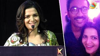 Dhanush took so much care of me : Anchor DD