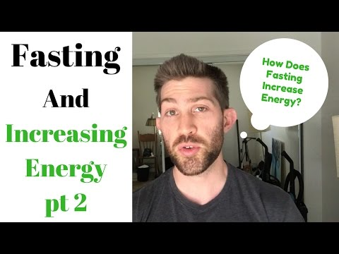 Intermittent Fasting and Increased Energy pt 2
