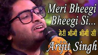 Meri Bheegi Bheegi Si – Arijit Singh    Arijit Singh Hit Song 2020    Anamika Kishore Kumar songs